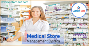 Medical Store Management System by CustomSoft