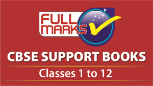 Full Marks CBSE Guides (Support/Help Books)