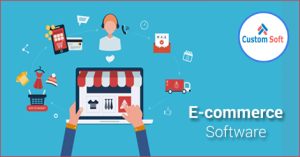 E-Commerce Software development by CustomSoft