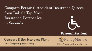 Compare and buy Personal Accident Insurance online | PolicyMantra