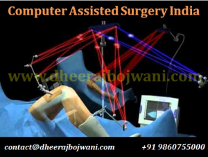 Computer Assisted Surgery India: for Smarter and effective healthcare services