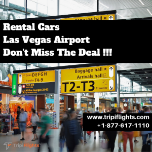 Easy Way To rent a Car at Las Vegas Airport - Tripiflights - Must See!!!