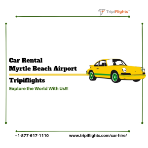 Rental Cars at Myrtle Beach - Tripiflights | Must See!!!