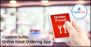 Online Food order app by CustomSoft