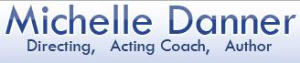Michelle Danner's Acting School in Los Angeles is Now Available at New York
