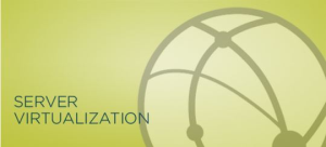 Server Virtualization and Consolidation