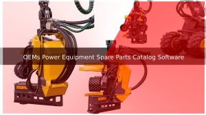 OEMs Power Equipment Spare Parts Catalog Software