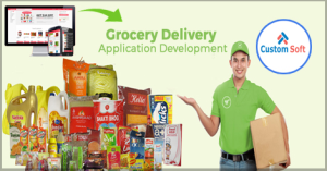 CustomSoft Grocery Delivery System