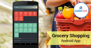 Best customized Android App for Grocery Shopping