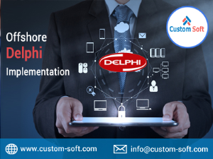 Offshore Delphi Implementation by CustomSoft India