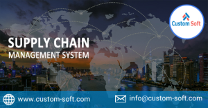 Customized Supply Chain Management by CustomSoft