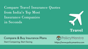 Compare and buy Travel Insurance insurance online | PolicyMantra