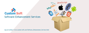 Software Enhancement Services by Custom Soft