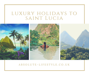 luxury holidays to Saint Lucia