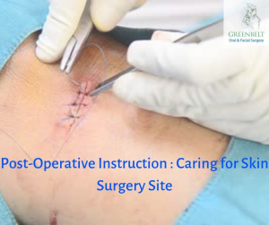Post-Operative Instruction for skin surgery site
