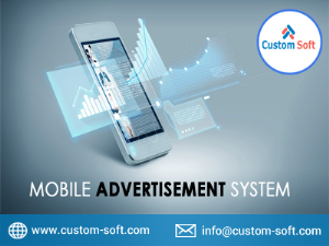 Mobile Advertisement Software by CustomSoft