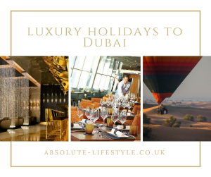 luxury holidays to Dubai