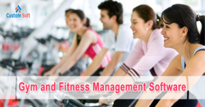 Custom-Soft Gym & Fitness Center Management Software