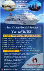 Star Cruise Special Malaysia Trip with Om Leisure