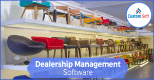 Customized Dealership Management software