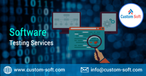 Software Testing Services by CustomSoft