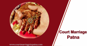 Court Marriage in Patna-Register Marriage in Patna