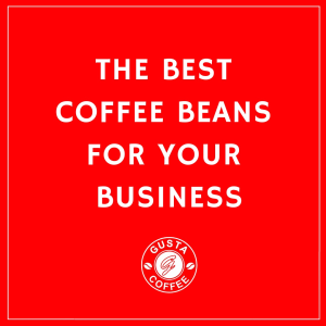 Gusta Coffee Beans Wholesale Coffee Beans