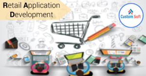 Customized Retail Application Development by CustomSoft