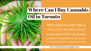 Where can i buy Cannabis Oil in Toronto