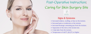 Post - operative Instruction to Care for Skin