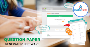 Question Paper Generator Software by CustomSoft
