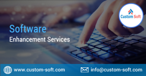 Software Enhancement Services by CustomSoft