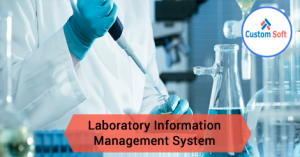 Laboratory Information Management System by CustomSoft