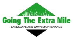 Going The Extra Mile Landscape and Lawn Maintenanc