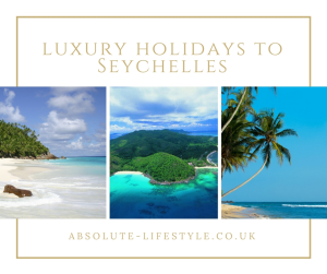 luxury holidays to Seychelles