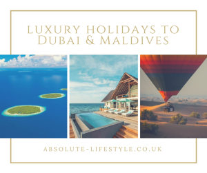 luxury holidays to Dubai and Maldives