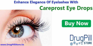 Get Beautiful Eyelashes With Careprost Eye Drops