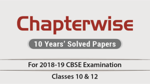 Chapterwise 10 Years Solved Question Papers