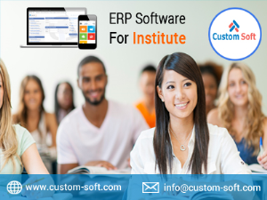 ERP Software by CustomSoft India for Institutes