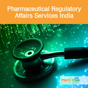 Pharmaceutical Regulatory Affairs Services India : Meditree India