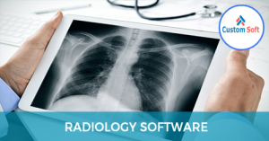 Customized Radiology Software by CustomSoft
