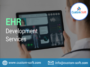 EHR Development Services India by CustomSoft