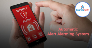 Customized Automatic Alert Alarming Software by CustomSoft