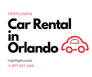 Car Rentals at Orlando Airport - You Must See - Tripiflights!!!