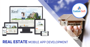 Real Estate Mobile app development by CustomSoft