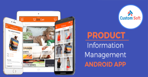 Product Information Management System developed by CustomSoft