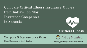 Compare and buy Critical Illness Insurance online | PolicyMantra