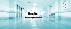 Hospital Housekeeping Services In Nagpur India - qualityhousekeepingindia