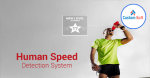 Human Speed Detection System by CustomSoft