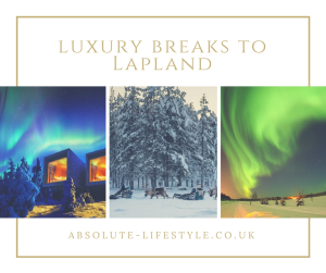 luxury breaks to Lapland
